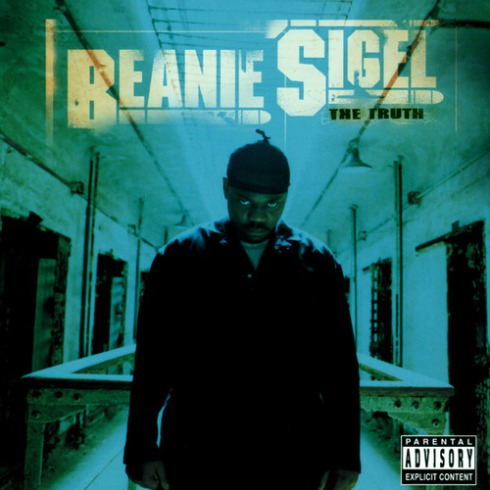 Beanie Sigel - The Truth