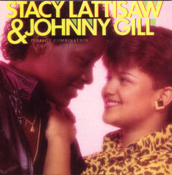 Johnny Gill & Stacey Lattisaw - Perfect Combination