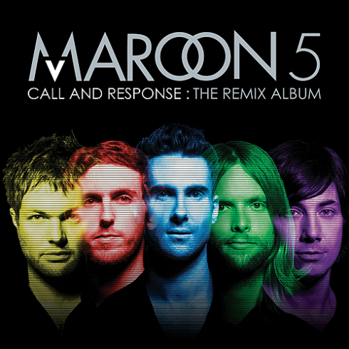 Maroon 5 - Call and Respond The Remix Album